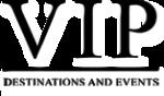 VIP Destinations and Events